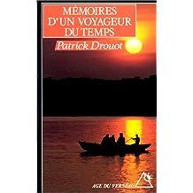 Mémoires d'un voyageur du temps