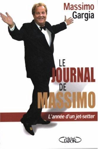 Le Journal de Massimo : Mémoires d'un jet-setteur par Massimo Gargia