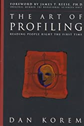 The Art of Profiling: Reading People Right the First Time