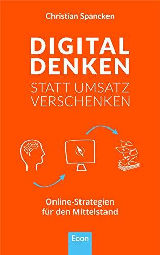Umsatz verschenken: Online-Strategien für den Mittelstand und im B2B Geschäft ()