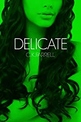 Delicate; or, The Devil Works in Mysterious Ways (The Chimera Trilogy Book 1) (English Edition)
