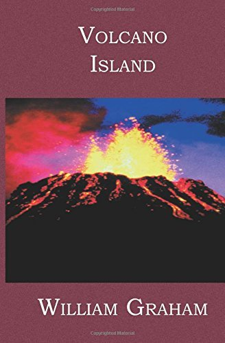 Volcano Island by William Graham (2005-10-25)