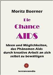 Die Chance AIDS (German Edition)