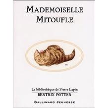 Mademoiselle Mitoufle