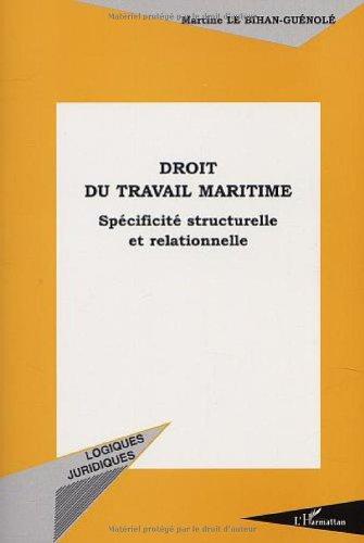 Droit du travail maritime. specificite structurelle et relationnelle