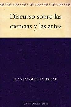 Discurso sobre las ciencias y las artes de [Rousseau, Jean Jacques]