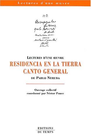Residencia en la tierra et Canto general de Pablo Neruda