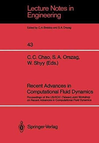 [(Recent Advances in Computational Fluid Dynamics : Proceedings of the Us/Roc (Taiwan) Joint Workshop on Recent Advances in Computational Fluid Dynamics)] [Edited by C.C. Chao ] published on (July, 1989)