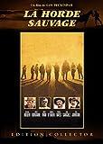 La Horde sauvage - Edition Collector 2 DVD