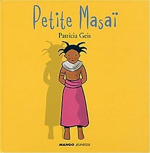 vignette de 'Petite Masaï (Patricia Geis)'