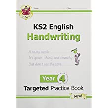 New KS2 English Targeted Practice Book: Handwriting - Year 4 (CGP KS2 English)