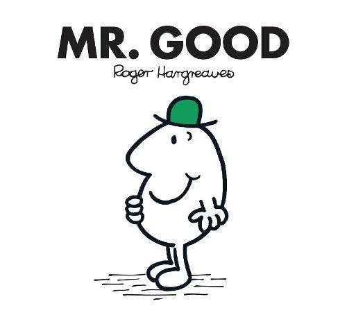 Mr. Good (Mr. Men Classic Library)