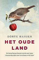 Het oude land (Dutch Edition)