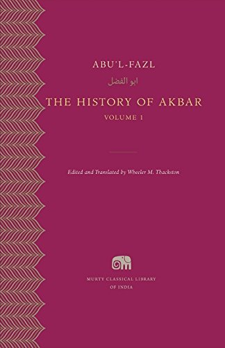 Harvard University Press The History Of Akbar, Volume 1 (Murty Classical Library Of India) [Paperback] [Jan 01, 2015] Abu'l-Fazl