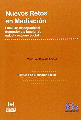 Descargar Libro Nuevos Retos en Mediación (Políticas de Bienestar Social) de Mª Pilar Munuera Gómez