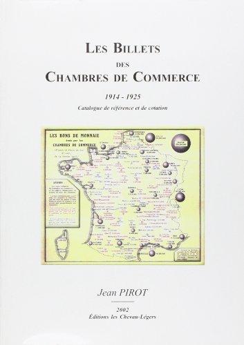 Les Billets des Chambres de Commerce 1914-1925