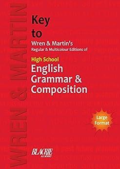High School English Grammar and Composition Key by [Wren, Martin]