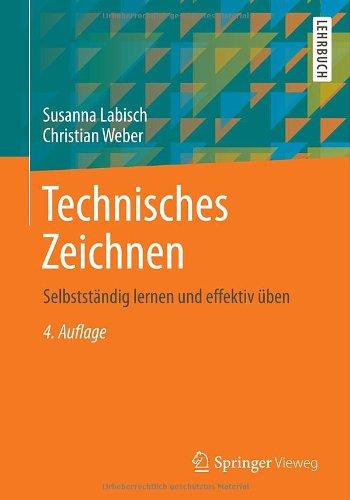 Buchseite und Rezensionen zu 'Technisches Zeichnen: Selbstständig lernen und effektiv üben' von Susanna Labisch