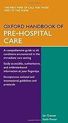 Oxford Handbook of Pre-Hospital Care (Flexicover) (Oxford Medical Handbooks)