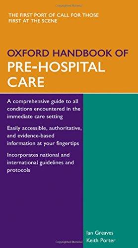 Oxford Handbook of Pre-Hospital Care (Oxford Handbooks) -