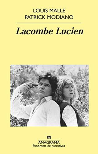 Lacombe Lucien (PANORAMA DE NARRATIVAS) por Patrick Modiano