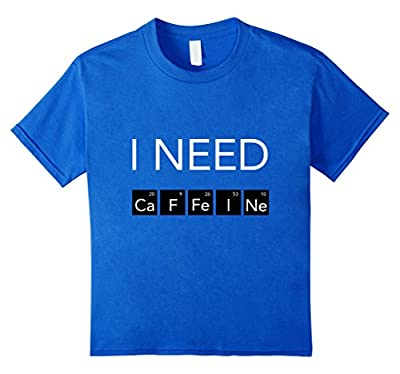 Periodic Table of Coffee I Need Caffeine T-Shirt - low-cost UK light shop.