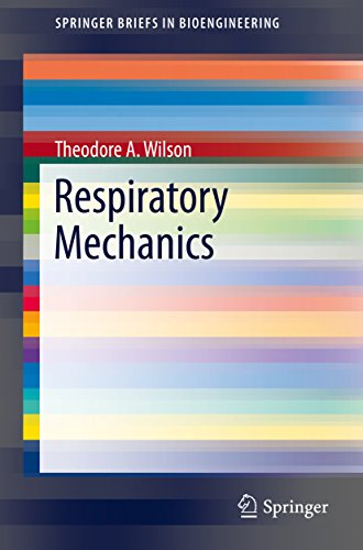 Respiratory Mechanics (springerbriefs In Bioengineering) por Theodore A. Wilson epub