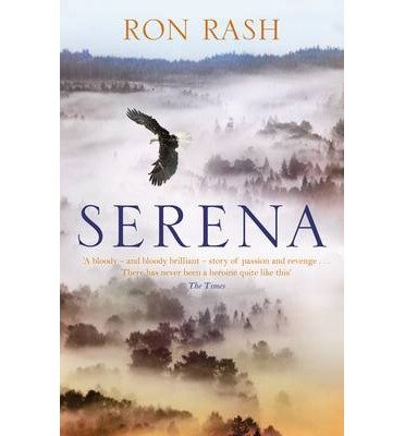 [(Serena)] [ By (author) Ron Rash ] [July, 2010]