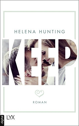 KEEP (Mills Brothers 2) von [Hunting, Helena]