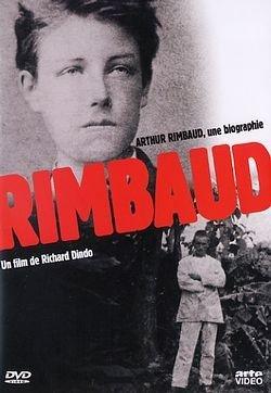 Arthur Rimbaud, une biographie