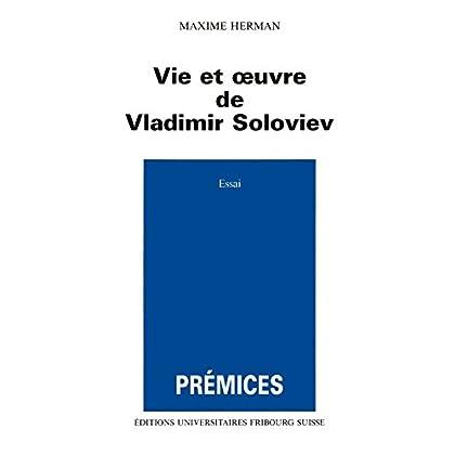 Vie et oeuvre de Vladimir Soloviev