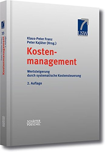 Kostenmanagement. Wettbewerbsvorteile durch systematische Kostensteuerung.