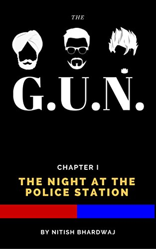 The GUN: Chapter I - The Night at the Police Station (English Edition) -