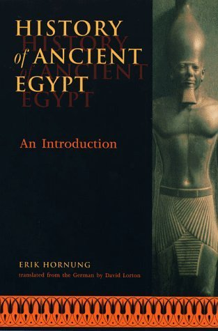 History of Ancient Egypt: An Introduction by Erik Hornung (1999-04-29)