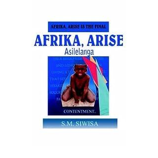 [ AFRIKA, ARISE ] Afrika, Arise By Siwisa, S M ( Author ) Mar-2005 [ Paperback ]
