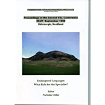 Endangered Languages: Proceedings of the Second FEL Conference: What Role for the Specialist?