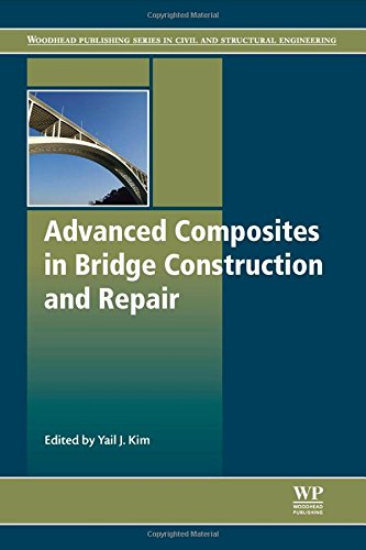Advanced Composites in Bridge Construction and Repair (Woodhead Publishing Series in Civil and Structural Engineering)