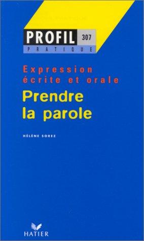 Prendre la parole, expression écrite et orale