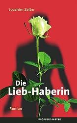 Die Lieb-Haberin