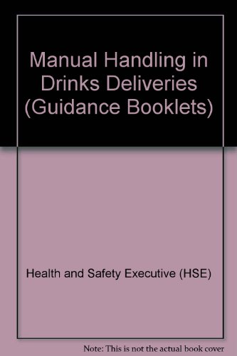 Manual Handling in Drinks Deliveries (Guidance Booklets)