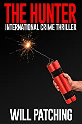 The Hunter: International Crime Thriller (Hunter/O'Sullivan Adventure Book 2)