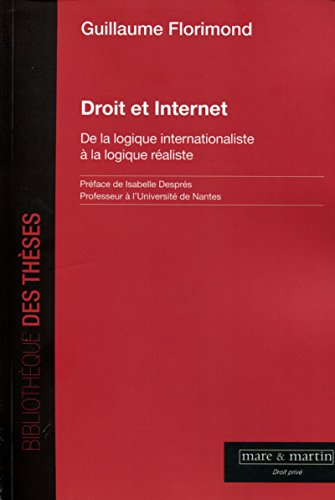 Droit et Internet: De la logique internationaliste à la logique réaliste