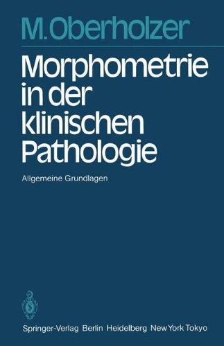 Morphometrie in der klinischen Pathologie: Allgemeine Grundlagen