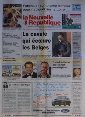 NOUVELLE REPUBLIQUE [No 16268] du 24/04/1998 - LA SOUFFRANCE DES BELGES PAR GUENERON - FESTIVAL DE CANNES / UNE SELECTION POUR CINEPHILES - LA CAVALE QUI ECOEURE LES BELGES - LE PEDOPHILE MARC DUTROUX - LA CCI INCITE LES PME A CREER UN SITE INTERNET - UN CHAMPIONNAT DE FRANCE POUR CHRISTOPHE GIRARD - FABRIQUER SON PROPRE FUTREAU POUR NAVIGUER SUR LA LOIRE