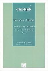 Sciences et genre : L'activité scientifique des femmes : Etats-Unis, Grande-Bretagne, France