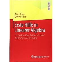 Erste Hilfe in Linearer Algebra