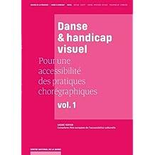 Danse et handicap visuel: Pour une accessibilité des pratiques chorégraphiques