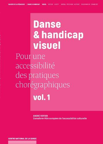 Danse et handicap visuel: Pour une accessibilité des pratiques chorégraphiques par Cemaforre