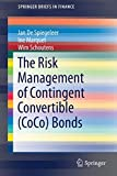 The Risk Management of Contingent Convertible (CoCo) Bonds (SpringerBriefs in Finance)