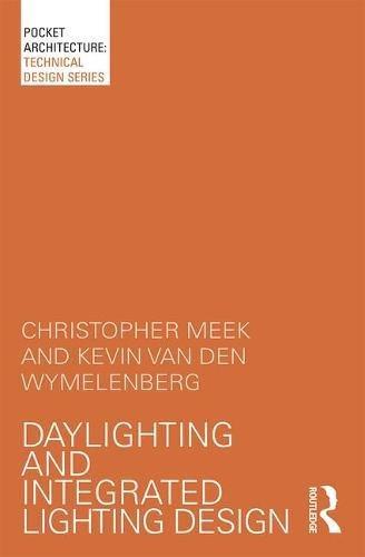 Daylighting and Integrated Lighting Design (PocketArchitecture)